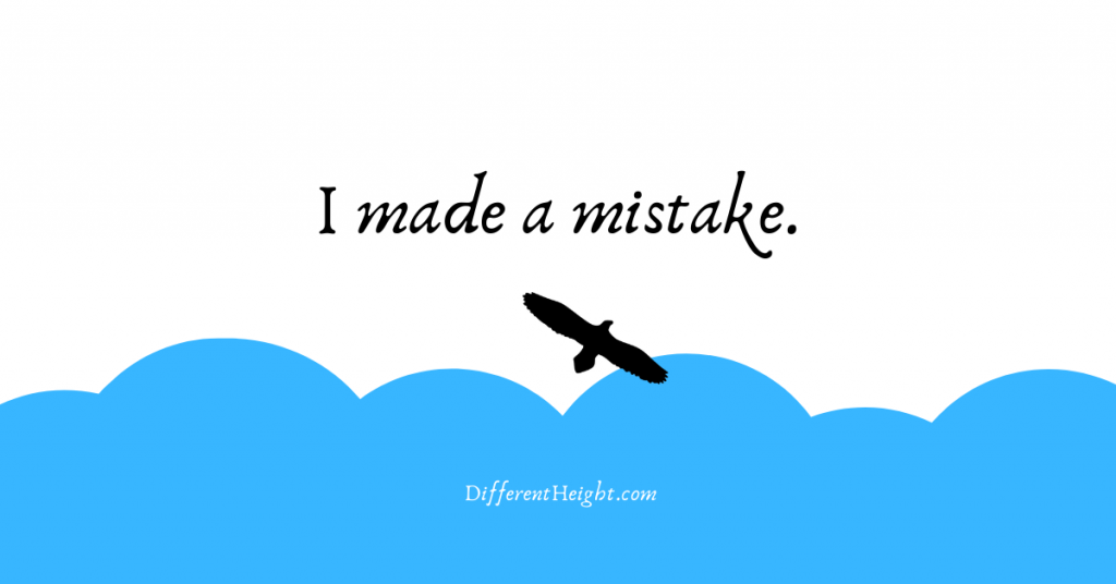 Outline of a bird soaring above blue clouds with 'I made a mistake' written above and differentheight.com written below